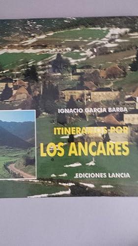 Itinerarios por los Ancares: Ignacio García Barba