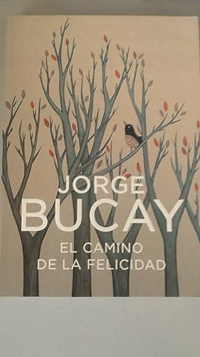 El Camino de la Felicidad: Bucay, Jorge