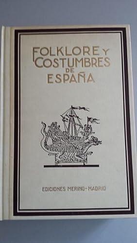 FOLKLORE Y COSTUMBRES DE ESPAÑA. Edición facsímil.: VV.AA. Bajo la