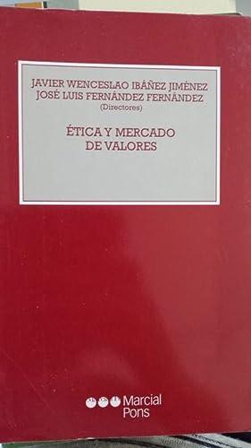 ÉTICA Y MERCADO DE VALORES: Javier Wenceslao Ibáñez