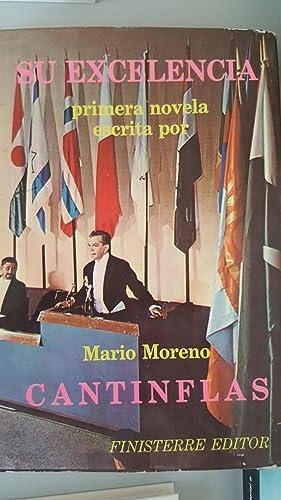 Su Excelencia: Mario Moreno (Cantinflas)
