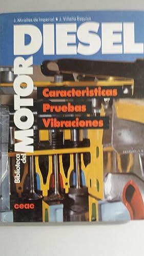 Características, Pruebas, Vibraciones: Juan Miralles de