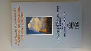 MASTER EN ECOAUDITORIAS Y PLANIFICACION EMPRESARIAL EN: Francisco Miñana Sanjuambenito,