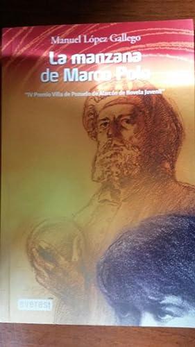 La manzana de Marco Polo: Manuel López Gallego