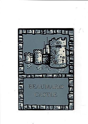 Beaumaris Castle. Castell Biwmaris: An illustrated souvenir.