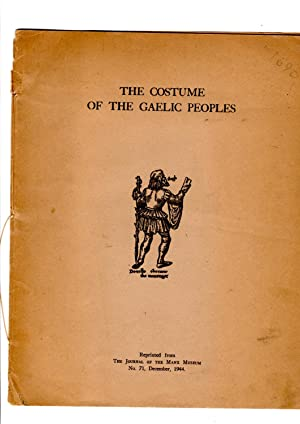 The costume of the Gaelic peoples. Reprinted: B.R.S. Megaw, assisted
