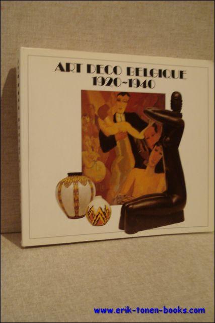 Art Déco Belgique 1920-1940.- Exposition à Villeneuve d'Ascq, Musée d&#...