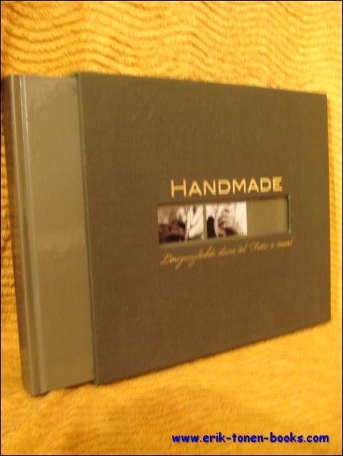 Handmade. L'ineguagliabile classe del