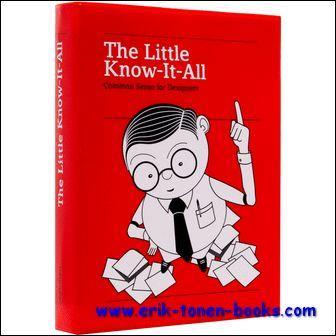 Little Know-It-All Graphic Design: R. Klanten, M.