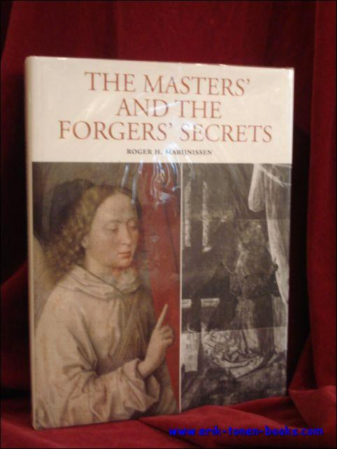 Masters and the Forgers Secrets, X-ray Authentication of Paintings - Roger Marijnissen , With contributions by Ron Spronk, Willem Elias, Guido Van de Voorde, Leopold Kockaert, Roger Van Schoute and Francis Cuigniez