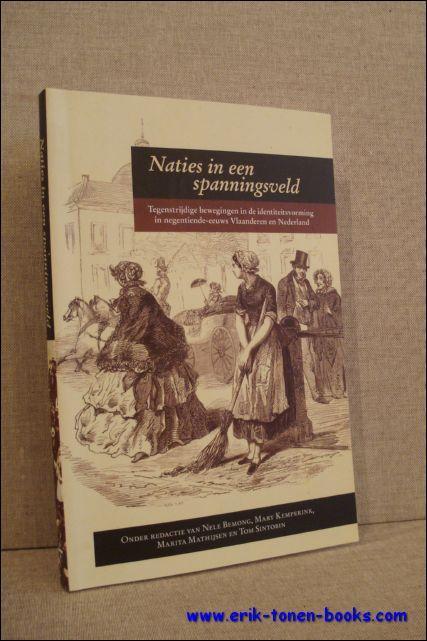 NATIES IN EEN SPANNINGSVELD. TEGENSTRIJDIGE BEWEGINGEN IN: BEMONG, Nele; KEMPERINK,