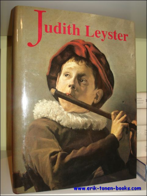 JUDITH LEYSTER (1609-1660). A Woman Painter in Holland's Golden Age, - Hofrichter, Frima Fox;