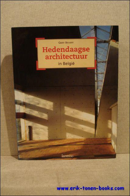 hedendaagse architectuur in België.: BEKAERT, GEERT