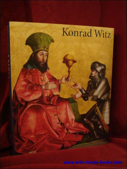 Konrad Witz. - P. Berkes, S. Eichner, St. Kemperdick et al.
