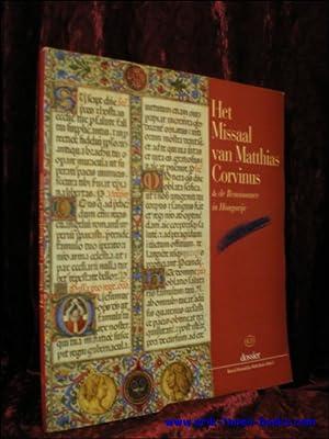 HET MISSAAL VAN MATTHIAS CORVINUS EN DE: HOREMANS, JEAN-M.;