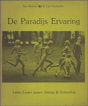 Paradijs Ervaring of Leren Leven tussen Kramp en Schending.: Hansen, Luc Versteylen