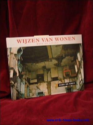 Wijzen van wonen. Ways of living.: DE SMET, Gery & VAN BEDEGEM, Jean-Paul (tekst).
