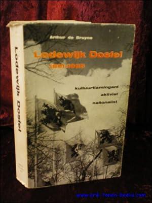 LODEWIJK DOSFEL 1881 - 1925,: DE BRUYNE, Arthur;