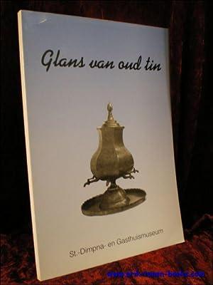 GLANS VAN OUD TIN,: DANGIS, T.;