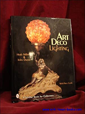 Art Deco Lighting. Art Deco Lighting. With price guide.: Herb Millman, John Dwyer,