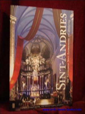 Sint Andries, De Antwerpse Sint - Andrieskerk , een openbaring.: Mannaerts, Rudi