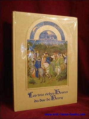 Trés riches Heures du Duc de Berry.: CHARLES SAMARAN; JEAN