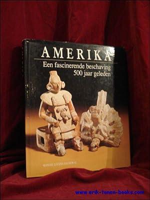 Amerika. Een fascinerende beschaving 500 jaar geleden.: Manuel Lucena Salmoral.