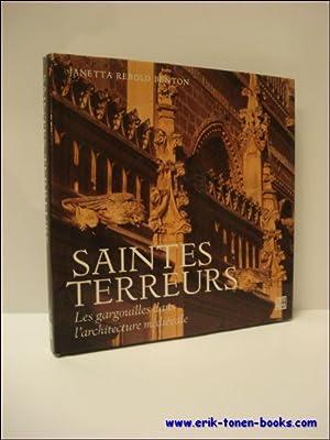 Saintes terreurs Les gargouilles dans l'architecture médiévale: Rebold, Janetta.
