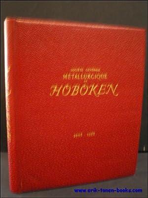 SOCIETE GENERALE METALLURGIQUE DE HOBOKEN 1908-1958,: N/A;