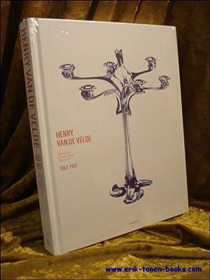 Henry van de Velde, Passion, fonction, beauté 1863-1957.: Thomas Föhl, Sabine Walter, Werner...