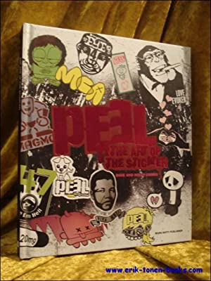 PEEL: The art of the Sticker.: Combs, Dave and Holly.
