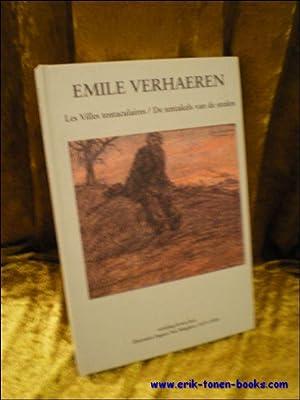 EMILE VERHAEREN. LES VILLES TENTACULAIRES / DE TENTAKELS VAN DE STEDEN.: JOOS, Erwin ( vert. )...