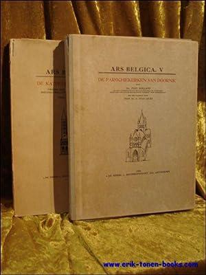 de parochiekerken van doornik Ars Belgica. - vol. V + vol IV 2 delen: Leurs, Stan; Rolland