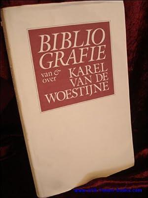 SELECTIEVE BIBLIOGRAFIE VAN KAREL VAN DE WOESTIJNE,: BAEYENS, Richard;