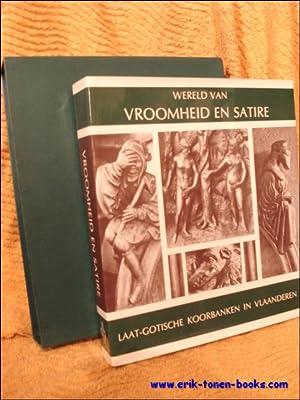 WERELD VAN VROOMHEID EN SATIRE.: STEPPE, J. K. (ed.)/ SMEYERS, M./ LAUWERYS, J.