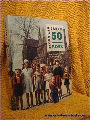 Grote Jaren 50 Boek: PAUL BROOD