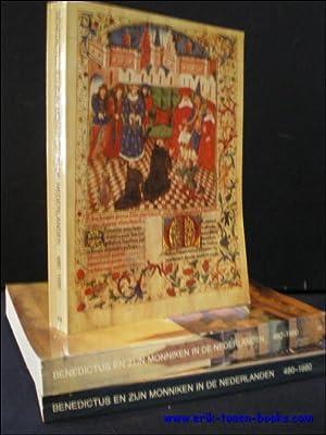 BENEDICTUS EN ZIJN MONNIKEN IN DE NEDERLANDEN I. BENEDICTUS IN DE NEDERLANDEN II. MONNIKEN EN ...