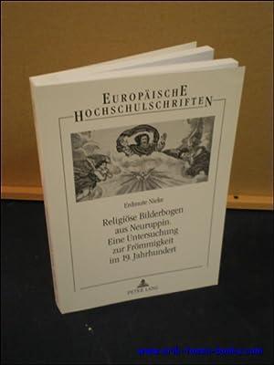 RELIGIOSE BILDERBOGEN AUS NERUPPIN. EINE UNTERSUCHUNG ZUR FROMMIGKEIT IM 19. JAHRHUNDERT,: ERDMUTE,...