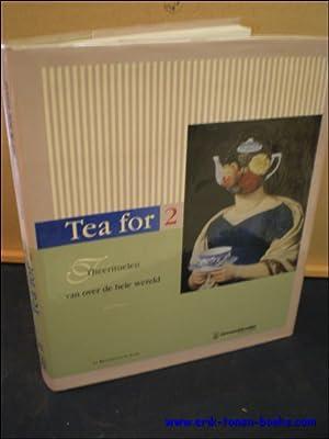 TEA FOR 2. THEERITUELEN VAN OVER DE HELE WERELD,: N/A;