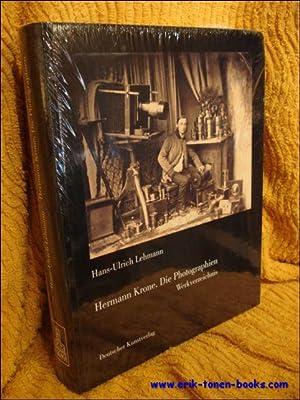 Hermann Krone. Die Photographien. Werkverzeichnis.: Hans-Ulrich Lehmann.