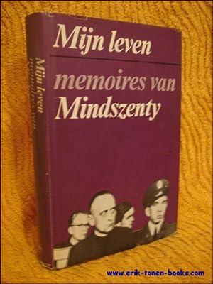 Mijn leven. Memoires van Mindszenty.: Mindszenty.