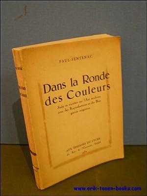 DANS LA RONDE DES COULEURS.: SENTENAC, Paul.