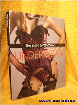 The story of women's underwear. Volume 2.: Barbier, Muriel; Boucher, Shazia.