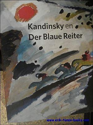 Kandinsky und Der Blaue Reiter.: div. auteurs