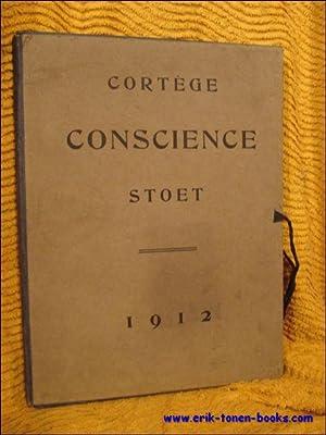 Anvers - Antwerpen. Cortège Conscience Stoet. Organisé en 1912 - Ingericht in 1912.: ...