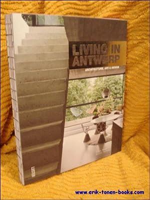 Living in Antwerp.: Muriel Verbist, Hadewijch Ceulemans.