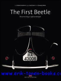 First Beetle, Resurrecting a 1938 prototype: Clauspeter Becker, Axel Struwe, Christian Grundmann