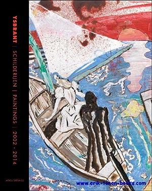 Ysbrant, Schilderijen-Paintings, 2000-2014: Frank Herreman, Marc Ruyters
