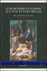 Rubénisme en Europe aux XVIIe et XVIIIe siècles: Heck (ed.)