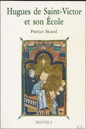 Hugues de Saint-Victor et son Ecole, Introduction,: P. Sicard